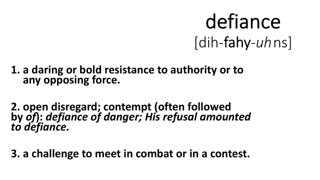 Slide 1-Defiance (definition).jpg